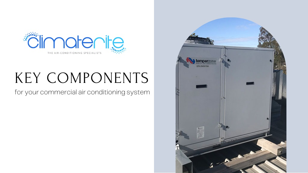 Key components for commercial air conditioning system